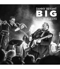 Виниловый диск LP Bryant, Danny: BIG Live in Europe